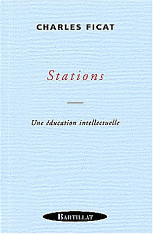 Stations Une éducation intellectuelle