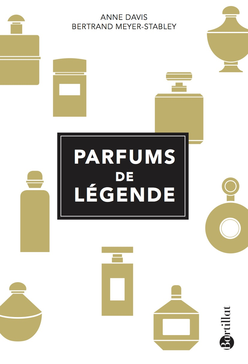 Couverture Parfums de légende - Anne Davis Bertrand Meyer-Stabley